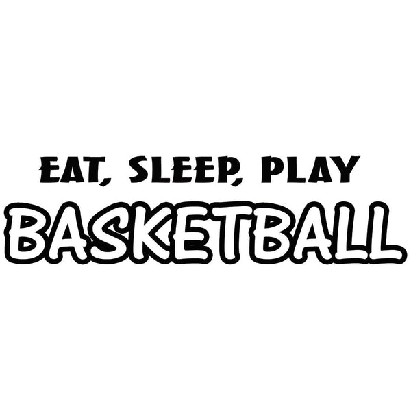 VWAQ Eat Sleep Play Basketball Sports Wall Decal - VWAQ Vinyl Wall Art Quotes and Prints