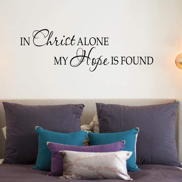 VWAQ In Christ Alone My Hope Is Found - Religious Motivational Vinyl Wall Decals Quotes -18113 - VWAQ Vinyl Wall Art Quotes and Prints