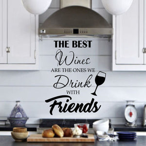 VWAQ The Best Wines Are The Ones We Drink With Friends - Wine and Friends Wall Decor - Vinyl Decal Stickers -18122 - VWAQ Vinyl Wall Art Quotes and Prints