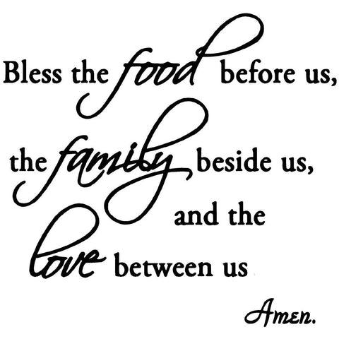 VWAQ Bless the Food Before Us, the Family Beside Us Vinyl Wall Decal - VWAQ Vinyl Wall Art Quotes and Prints