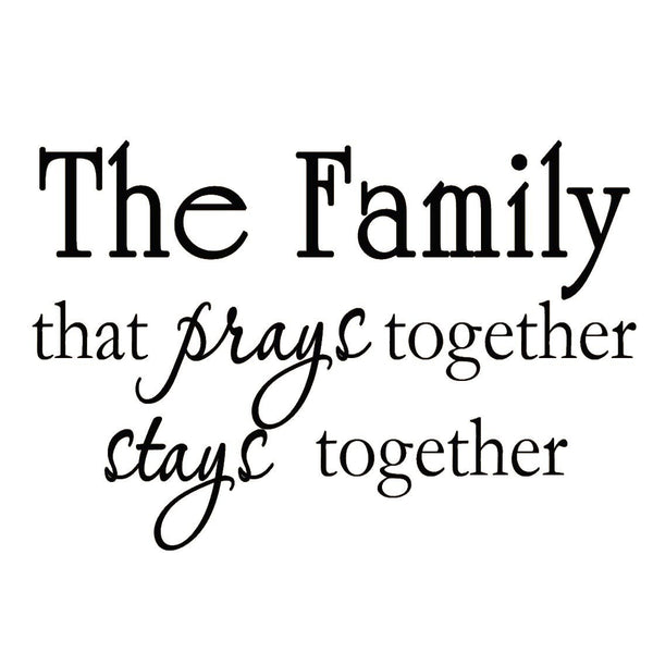 VWAQ The Family that Prays Together Stays Together Christian Vinyl Wall Decal - VWAQ Vinyl Wall Art Quotes and Prints