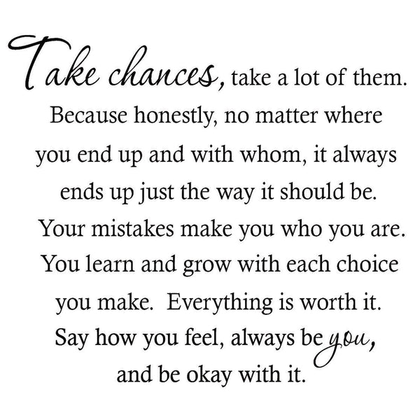 VWAQ Take Chances a Lot of Them Home Decor Vinyl Wall Decal - VWAQ Vinyl Wall Art Quotes and Prints no background