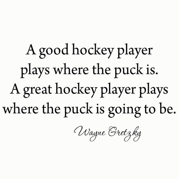 VWAQ A Good Hockey Player Plays Where the Puck is Vinyl Wall Decal - VWAQ Vinyl Wall Art Quotes and Prints