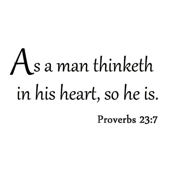 VWAQ As a Man Thinketh in His Heart, So He Is Proverbs 23:7 Wall Decal - VWAQ Vinyl Wall Art Quotes and Prints