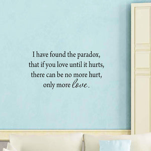 VWAQ I Have Found the Paradox Wall Decal - Inspirational Quotes Decal - VWAQ Vinyl Wall Art Quotes and Prints