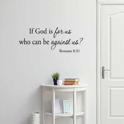 VWAQ If God Is For Us Who Can Be Against Us Romans 8:31 Wall Decal - VWAQ Vinyl Wall Art Quotes and Prints