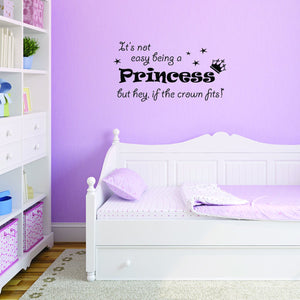 VWAQ It's Not Easy Being a Princess Wall Decal