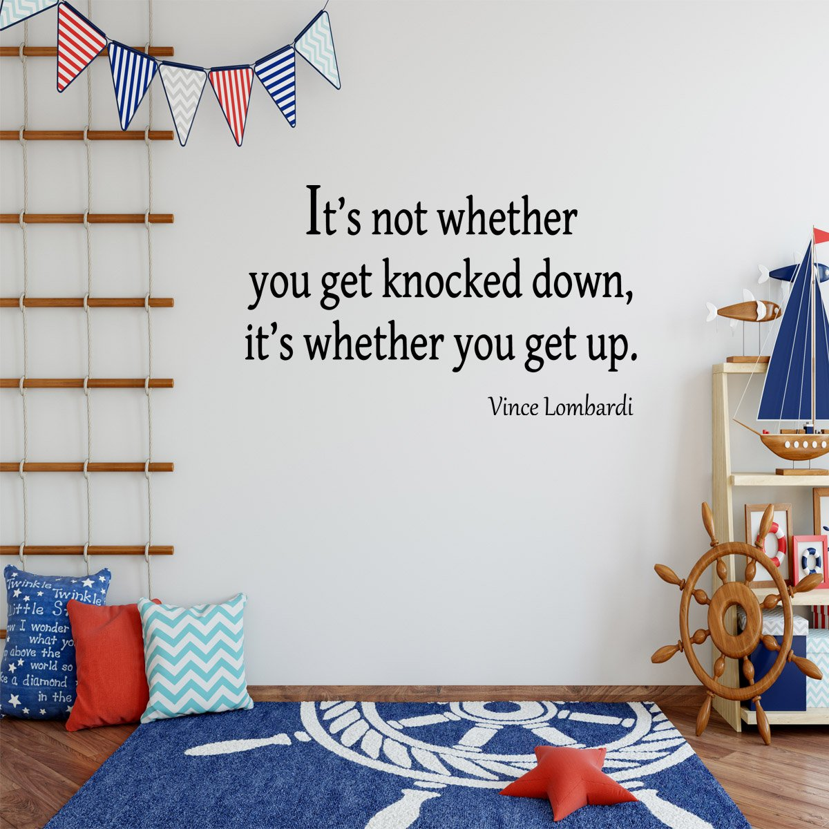 It's Not Whether You Get Knocked Down Vince Lombardi Wall Decal - VWAQ Vinyl Wall Art Quotes and Prints