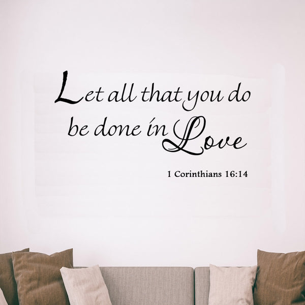 VWAQ Let All That You Do Be Done in Love 1 Corinthians 16:14 Vinyl Wall Decal