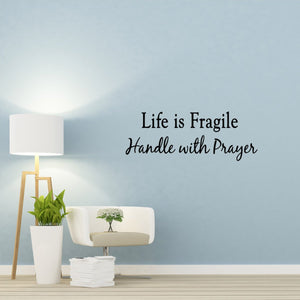 VWAQ Life is Fragile Handle with Prayer Vinyl Wall Decal