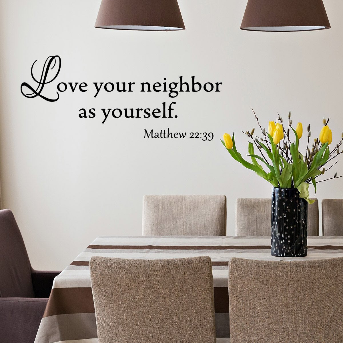 VWAQ Love Your Neighbor As Yourself Matthew 22:39 Bible Wall Decal - VWAQ Vinyl Wall Art Quotes and Prints