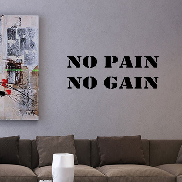 VWAQ No Pain No Gain Vinyl Wall Decal - VWAQ Vinyl Wall Art Quotes and Prints