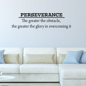 VWAQ Perseverance ~ The Greater The Obstacle, The Greater The Glory Wall Decal