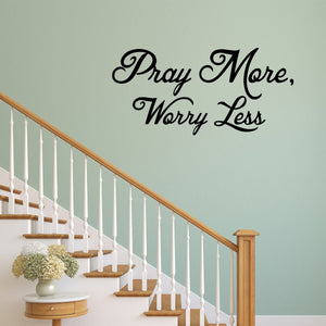 Pray More Worry Less Christian Vinyl Wall art Decal