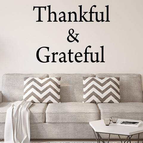 VWAQ Thankful and Grateful Inspirational Vinyl Wall Decal - Version 2 - VWAQ Vinyl Wall Art Quotes and Prints