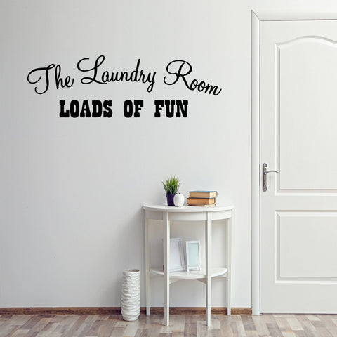 VWAQ The Laundry Room Loads of Fun Home Decor Vinyl Wall art Decal - VWAQ Vinyl Wall Art Quotes and Prints