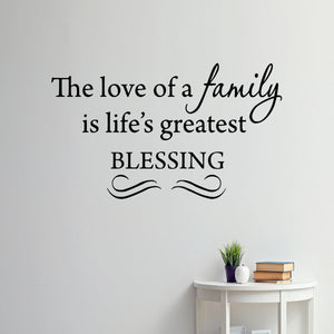 VWAQ The Love of a Family Is Life's Greatest Blessing Wall Decal - VWAQ Vinyl Wall Art Quotes and Prints