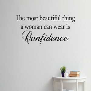 VWAQ The Most Beautiful Thing a Woman Can Wear is Confidence Vinyl Wall Decal
