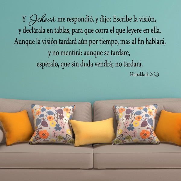 VWAQ Then the Lord replied Write down the Revelation Habakkuk 2:2,3 Spanish Wall Decal