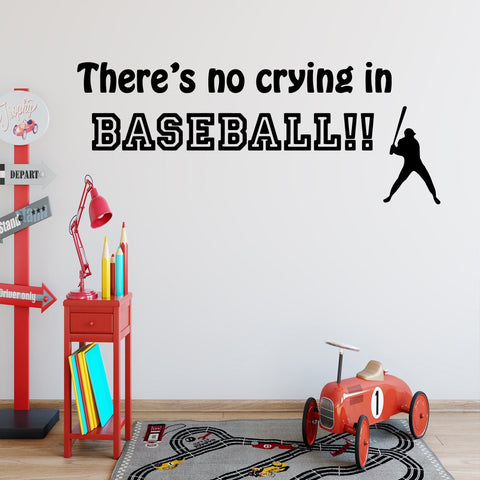 VWAQ There's No Crying in Baseball Sports Vinyl Wall art Decal - VWAQ Vinyl Wall Art Quotes and Prints