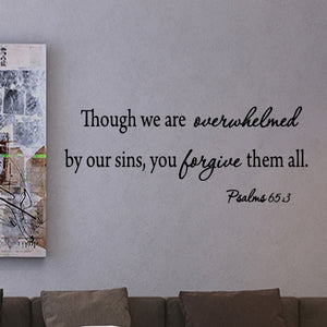 VWAQ Though We Are Overwhelmed By Our Sins Psalms 65:3 Bible Quote Wall Decal