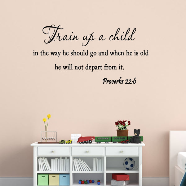VWAQ Train Up a Child in the Way He Should Go Proverbs 22:6 Vinyl Wall Decal