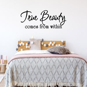 VWAQ True Beauty Comes from within Vinyl Wall Decal