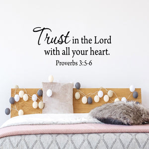 Trust In The Lord With All Your Heart Bible Vinyl Wall art Decal