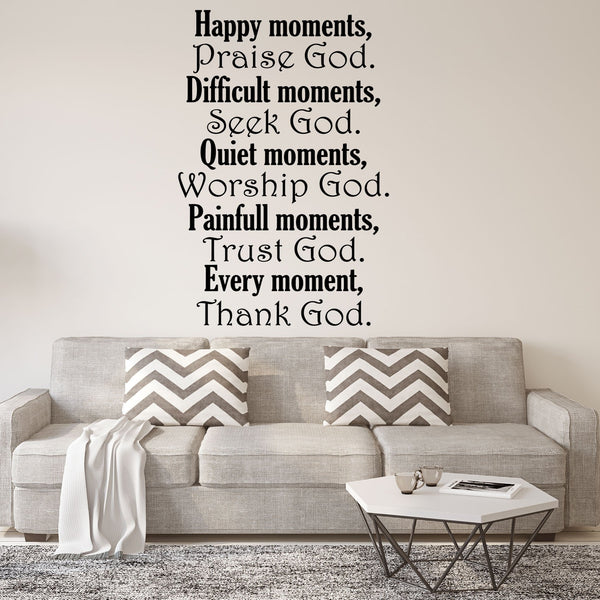 VWAQ Happy Moments Praise God Christian Quotes Wall Decal - VWAQ Vinyl Wall Art Quotes and Prints