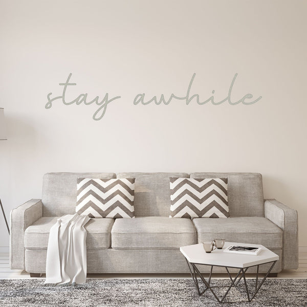 VWAQ Stay Awhile Wall Decal - Vinyl Wall Art Home Decor - VWAQ Vinyl Wall Art Quotes and Prints