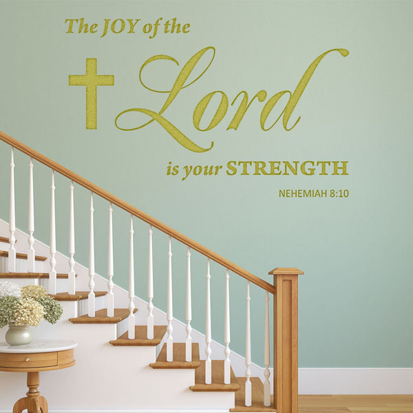 VWAQ The Joy of The Lord is Your Strength Nehemiah 8:10 Wall Art Decal - Scripture Bible Wall Decor - VWAQ Vinyl Wall Art Quotes and Prints