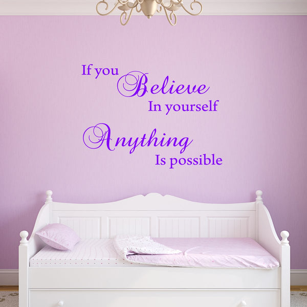 VWAQ If You Believe in Yourself Anything is Possible Wall Decal - Inspiring Quotes Stickers Decor - VWAQ Vinyl Wall Art Quotes and Prints