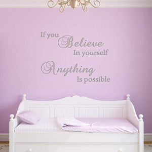 VWAQ If You Believe in Yourself Anything is Possible Wall Decal - Inspiring Quotes Stickers Decor