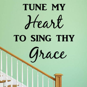 VWAQ Tune My Heart to Sing Thy Grace Christian Wall Quotes Decal