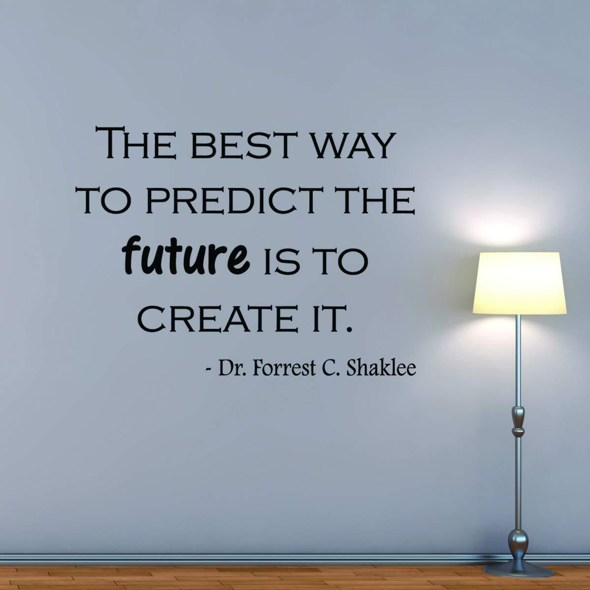 VWAQ The Best Way to Predict The Future is to Create It Vinyl Quotes Wall Decal