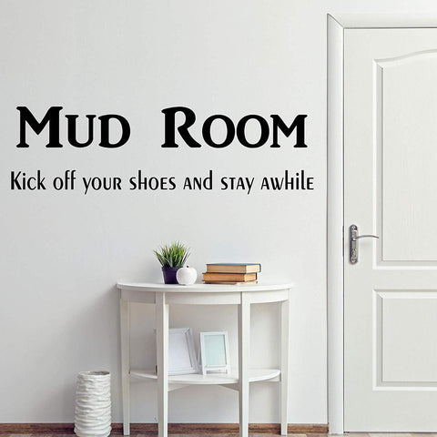 VWAQ Mud Room Kick Off Your Shoes and Stay A While Vinyl Quotes Wall Decal