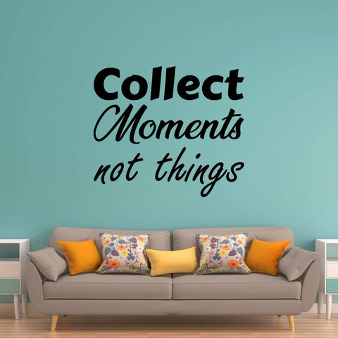 VWAQ Collect Moments Not Things Uplifting Quotes Wall Decal - VWAQ Vinyl Wall Art Quotes and Prints