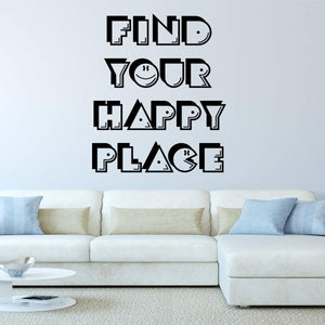 VWAQ Find Your Happy Place Positive Quotes Wall Decal - VWAQ Vinyl Wall Art Quotes and Prints