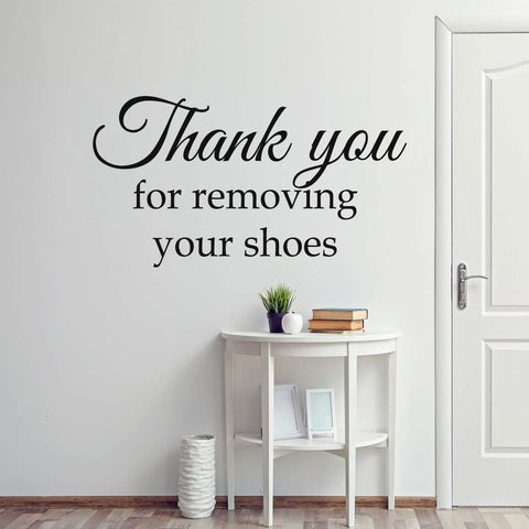 VWAQ Thank You for Removing Your Shoes Wall Decal Entryway Decor Mudroom Decoration