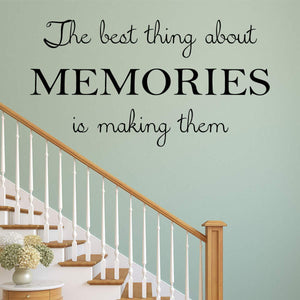 VWAQ The Best Thing About Memories is Making Them Wall Quote Decal Sticker