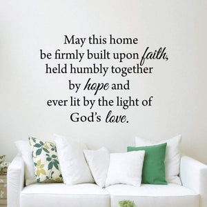 VWAQ May This Home Be Firmly Built Upon Faith - Christian Wall Quotes Decal