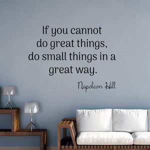 VWAQ If You Cannot Do Great Things Wall Decal Napoleon Hill Inspirational Quotes