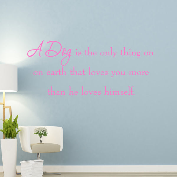 VWAQ A Dog is the Only Thing on Earth Wall Quotes Decals - VWAQ Vinyl Wall Art Quotes and Prints