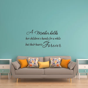 A Mother Holds Her Children's Hands Family Wall Quotes - VWAQ Vinyl Wall Art Quotes and Prints