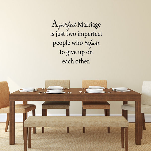 A Perfect Marriage Quote Wall Decal Family Wall Quotes Decals - VWAQ Vinyl Wall Art Quotes and Prints