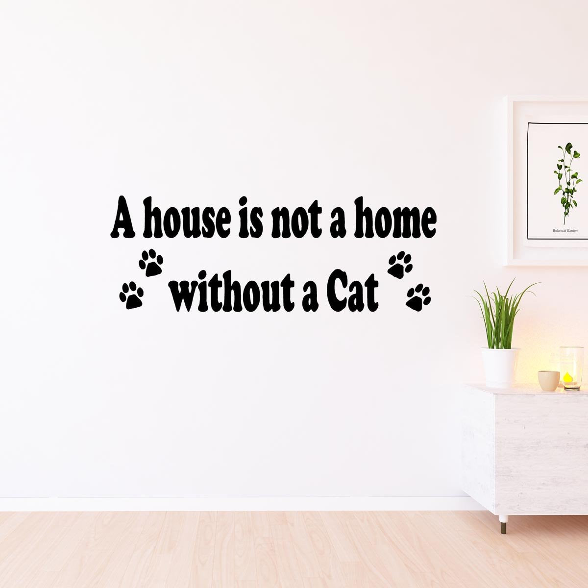 House Is Not A Home Without A Cat Wall Art Sticker Home Decor NQ10