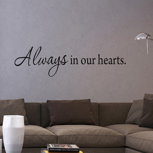 VWAQ Always in Our Hearts Love Quotes Vinyl Wall Art Decal - VWAQ Vinyl Wall Art Quotes and Prints