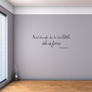 VWAQ And Though She Be But Little She is Fierce Nursery Nursery Wall Quotes Decals - VWAQ Vinyl Wall Art Quotes and Prints