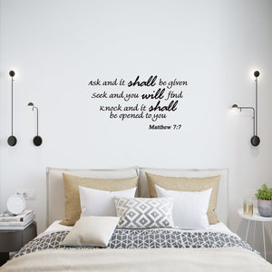 Ask and It Shall Be Given, Matthew 7:7 Bible Verse Wall Decals - VWAQ Vinyl Wall Art Quotes and Prints