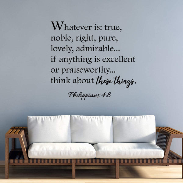 VWAQ Whatever is True, Noble, Right Philippians 4:8 Bible Wall Quotes Decal